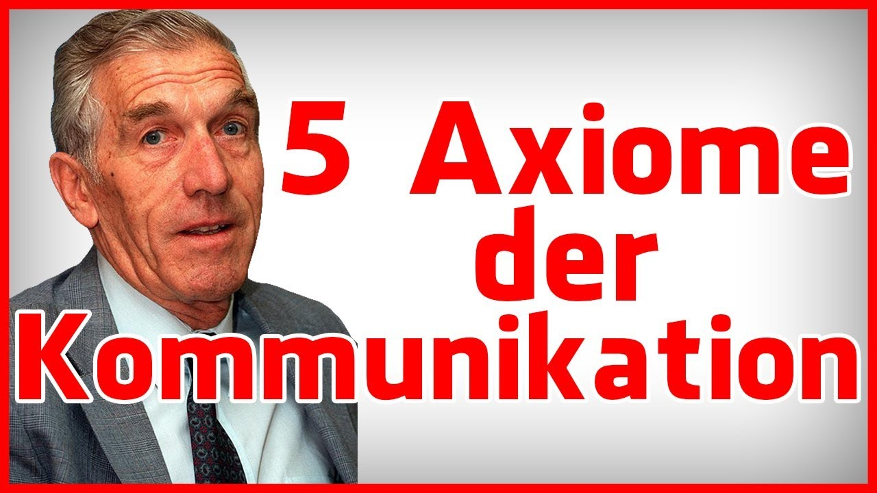 watzlawick 5 axiome