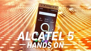 Alcatel 5 Hands-On at MWC 2018
