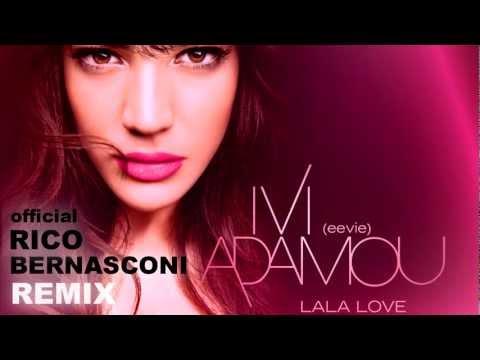Ivi Adamou - La La Love (Official Rico Bernasconi Remix Radio Edit)