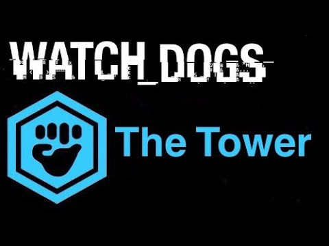 Watch Dogs Gang Hideouts - The tower