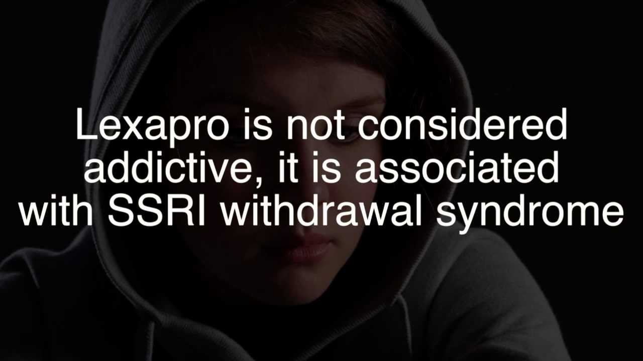 Lexapro Abuse and Withdrawal