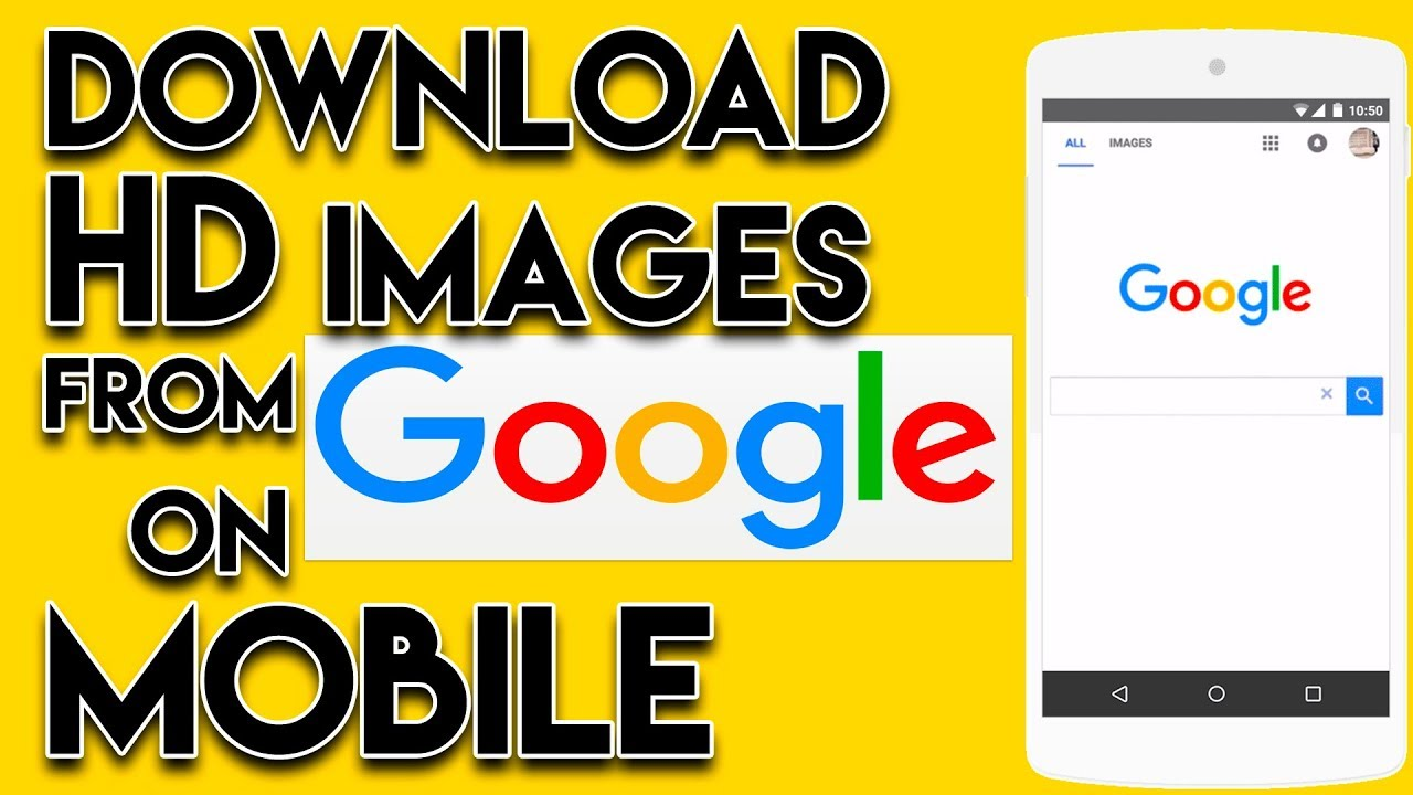 How To Download Hd Photos Images From Google On Mobile Youtube