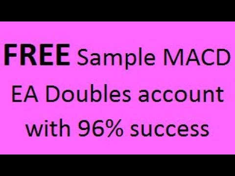 Free, Standard MT4 MACD Sample Expert Advisor (robot) Doubles Account With 96% Success Rate In 2017