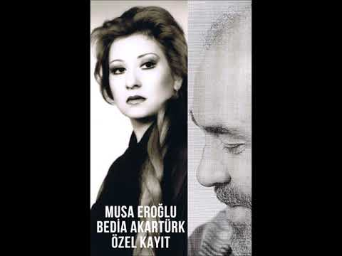 Musa Eroğlu & Bedia Akartürk - Özel  Ev Kaydı