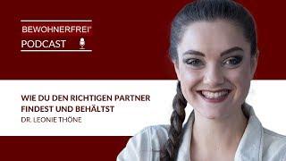 Wie Du den richtigen Partner findest und behältst - Dr. Leonie Thöne   Tobias Beck