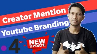 Youtube New Update ! Storie Creaton Mention, Branding, Super Chat, Analytics