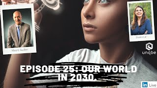 Future of Work Show, Ep.25: Our World in 2030!