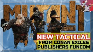 MUTANT Year Zero: Road to Eden - First Look New Game Beta! Funcom Conan Exiles Developers!