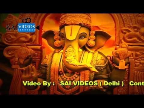 Sai Videos ( Delhi ) JD SUFI Ganesh Vandana Janak Puri