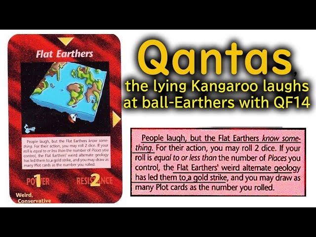 QANTAS the Lying Kangaroo Laughs at ball-Earthers with QF14
