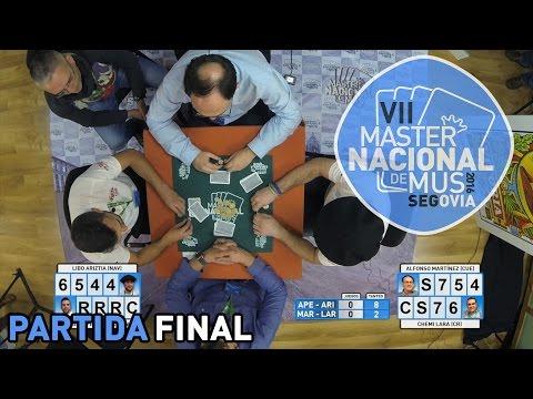 Master nacional de Mus Segovia 2016 - FINAL - Partida Completa