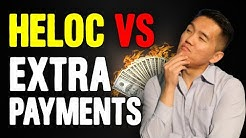 HELOC Vs Extra Payments To Mortgage