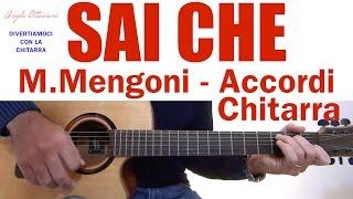 SAI CHE - MARCO MENGONI - CHITARRA - ACCORDI e LEZIONE