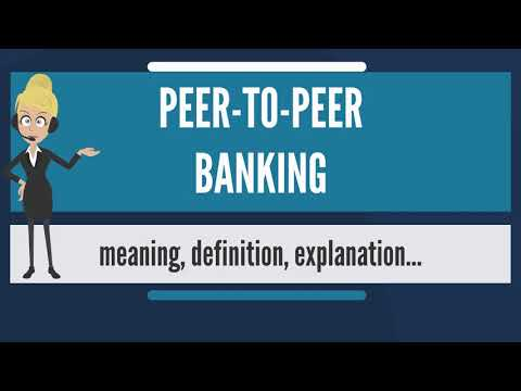 What is PEER-TO-PEER BANKING? What does PEER-TO-PEER BANKING mean? PEER-TO-PEER BANKING meaning
