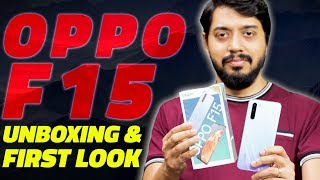 Oppo F15 Unboxing and First Look - Price in India, Key Features, and More
