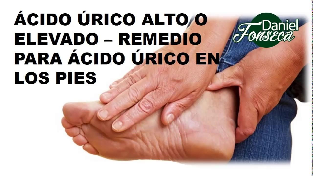 Acido urico alto o elevado remedios para acido urico en los pies youtube - Alimentos con alto contenido en acido urico ...