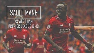 Sadio Mane vs West Ham FHD 1080p (Home) - Liverpool vs West Ham 4-0 (12-08-2018)