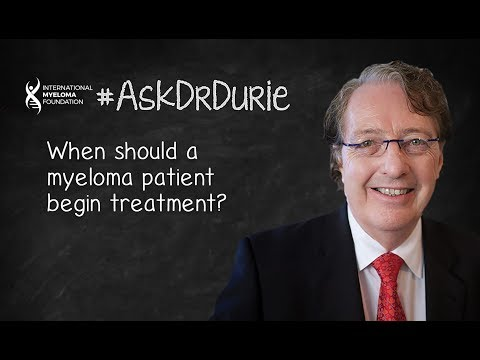 When should a myeloma patient begin treatment?