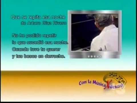 """Jose (PIPO) Peñalver, interpreta """" QUE SE REPITA ESTA NOCHE"""", en : """" Con La Musica Por Dentro"""""""