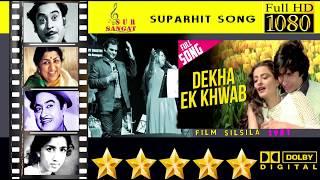 Song: Dekha Ek Khwab Toh Ye Silsile Hue...
