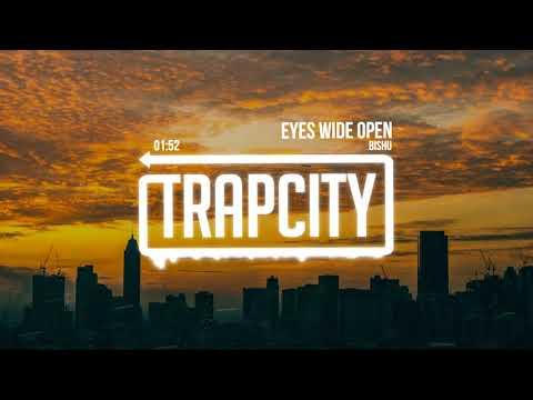 Bishu - Eyes Wide Open (Lyrics)