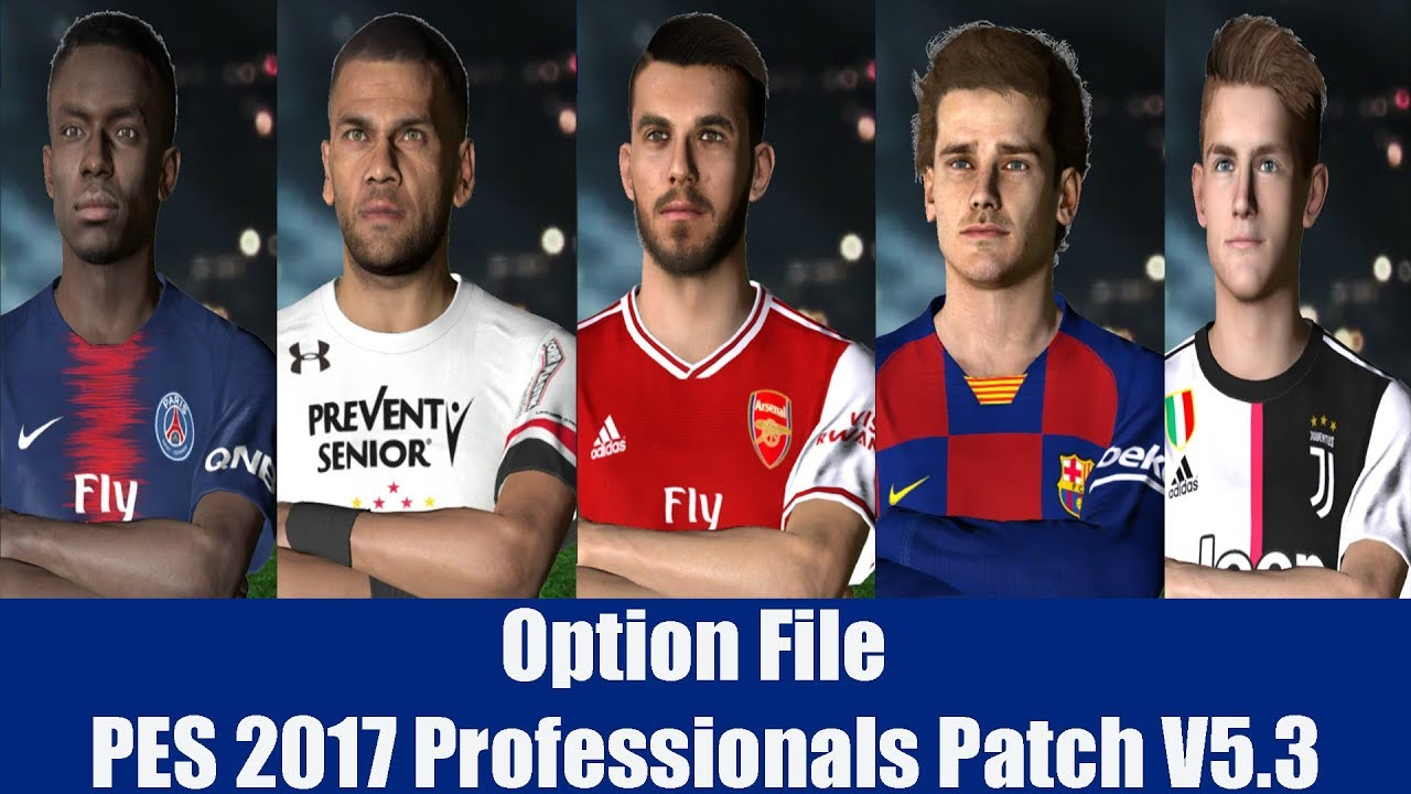 تحديث انتقالات PES2017 لموسم 2020 | Option File PES 2017 Professionals  Patch V5 3