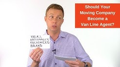 Should Your Moving Company Become a Van Line Agent?
