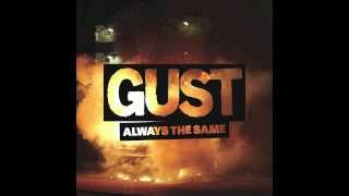 GUST - ALWAYS THE SAME