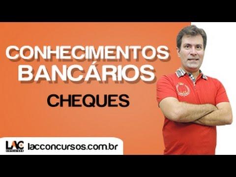 Conhecimentos Bancários - Cheques - Luiz Antonio - www.lacconcursos.com.br