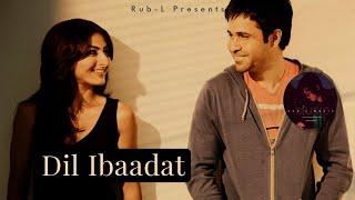 Dil Ibadat Kar Raha Hai Slow Motion | Slowed And Reverb Songs | Sad Cover Song Hindi