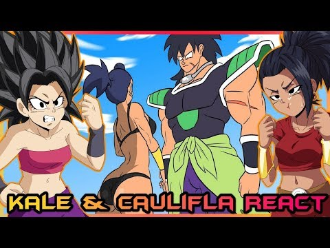 Kale and Caulifla React to BROLY VS KALE, Dragon Ball Parody