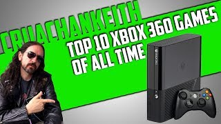 The Top 10 Xbox 360 Games of All Time | CruachanKeith