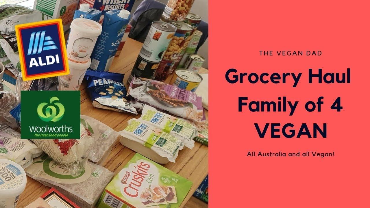 Family Of 4 Vegan Monthly Grocery Haul Aldi Woolworths