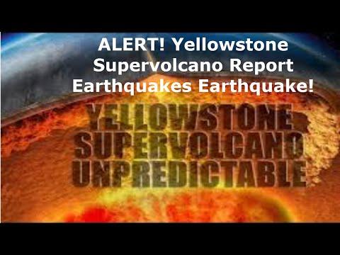 ALERT! Yellowstone Supervolcano Report Earthquakes Earthquake!