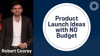 Product Launch Ideas with NO Budget