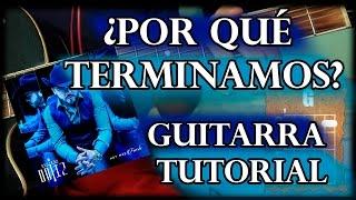Como tocar - ¿Por qué terminamos? - Gerardo Ortiz - Guitarra tutorial