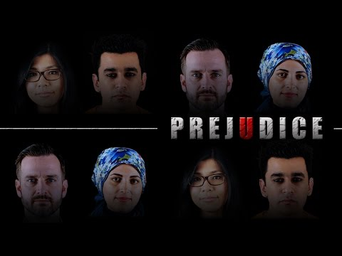 PREJUDICE - Reflection of the world today!