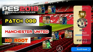 PATCH MANCHESTER UNITED | PES 2019 3.0.1| ANDROID /No root
