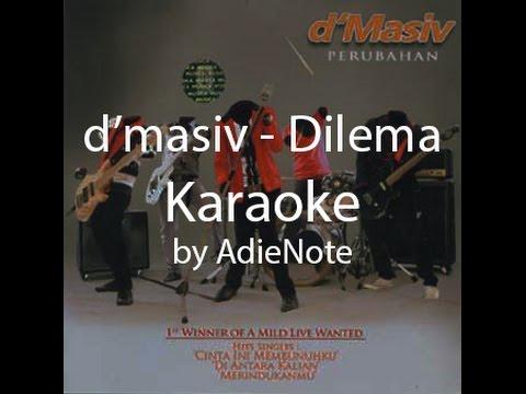 d'masiv - Dilema (Karaoke)