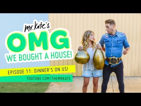 OMG We Bought A House! Episode 11: Dinner