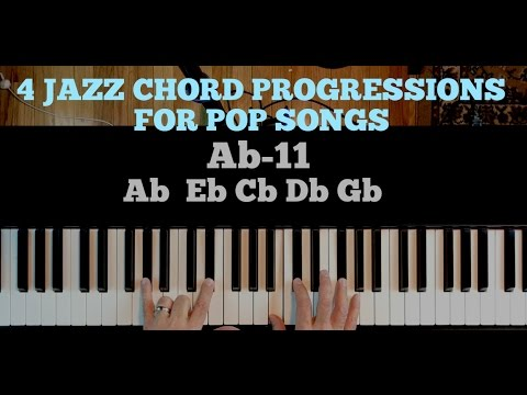 4 JAZZ CHORD PROGRESSIONS FOR POP SONGS - YouTube