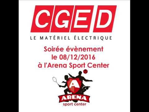 Soirée CGED à l'Arena Sport Center