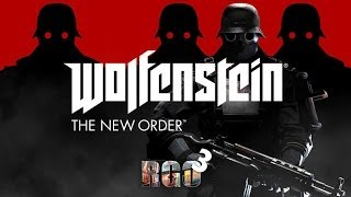 'RAPGAMEOBZOR 3' -  Wolfenstein: The New Order