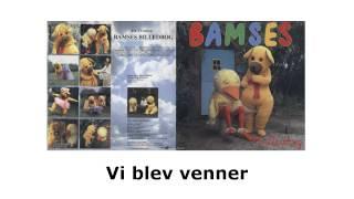 Bamses Billedbog - Vi blev venner