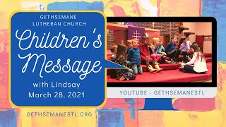 Children's Message with Dr. Lindsay 3/28/21