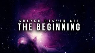 The Beginning - Islamic Reminder