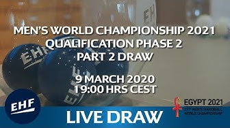 Draw | Qualification Phase 2 part 2 |  Men's World Championship 2021