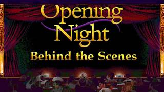 CD-ROM: Opening Night - Behind the Scenes