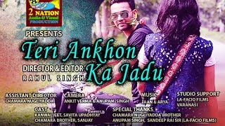 Teri Ankhon ka Jadu new hindi song by BHU students