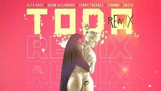 Toda Remix - Alex Rose ft Raw Alejandro, Lenny Tavarez, Lyanno y Cazzu {Português/Español}